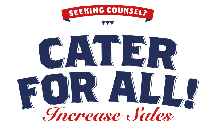 Cater for all! Increase sales